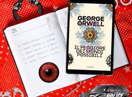 1984 di George Orwell (Nell'edizione di Il peggiore dei mondi possibili di Mondadori/Oscar Mondadori Vault)