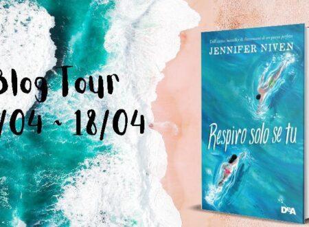 Anteprima di Respiro solo se tu di Jennifer Niven.